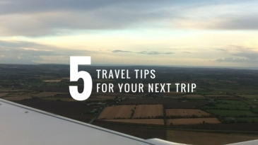 5 travel tips for your next trip